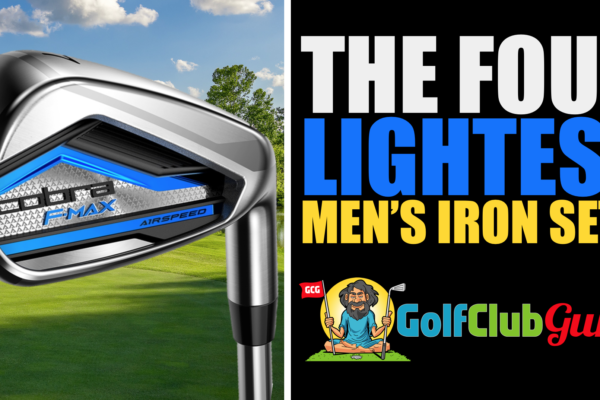 the 4 lightest irons sets for men