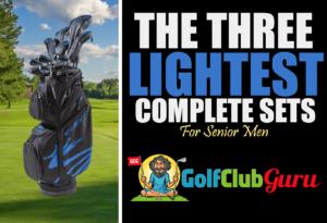 the lightest golf clubs for senior men