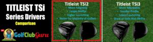 titleist tsi2 driver vs tsi3 driver review