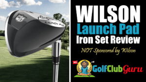 honest review of wilson launchpad launch pad iron set 2021