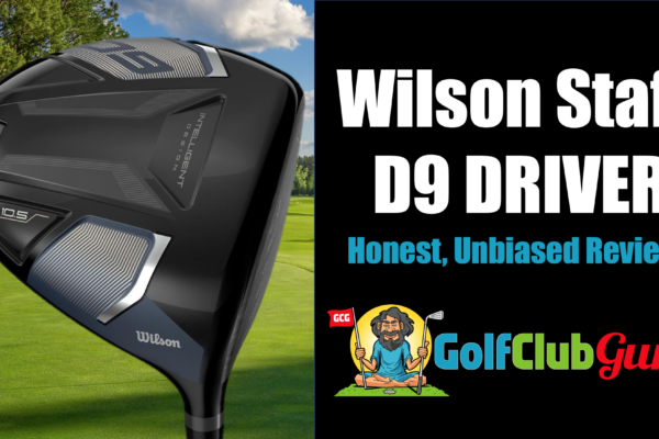 wilson staff d9 driver honest review test specs
