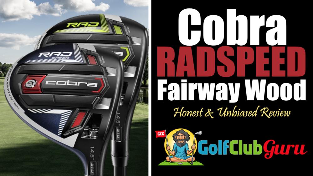 cobra radspeed fairway wood review 2021