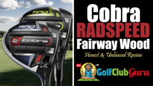 cobra radspeed fairway wood review 2021
