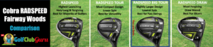 cobra radspeed fairway wood comparison differences