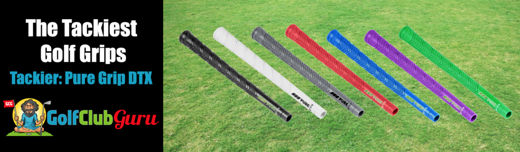 pure grip dtx grip review tacky sticky