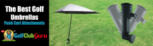 the best golf umbrella with push cart