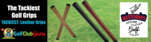 the best tacky leather grips
